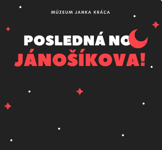 Posledná noc JÁNOSÍKOVA! - Logo
